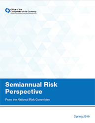 Semiannual Risk Perspective, Spring 2019